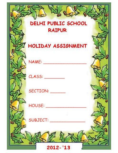 dps raipur junior holiday homework 2015