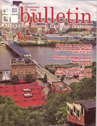 September 2006 Bulletin - Allegheny County Medical Society