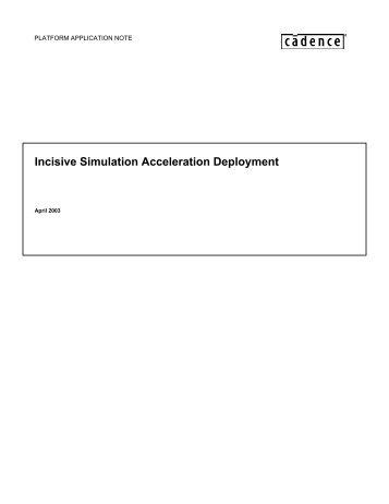 Incisive Simulation Acceleration Deployment - Cadence - Cadence ...