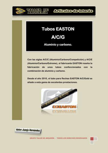 Los Tubos EASTON A/C/G Aluminio-Carbono - Taller de Arquería