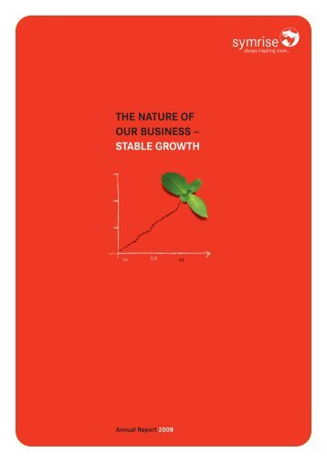 THE NATURE OF OUR BUSINESS – STABLE GROWTH - Symrise