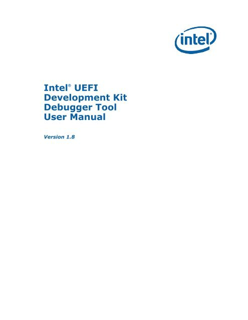 Intel(r) UEFI Development Kit Debugger Tool User Manual