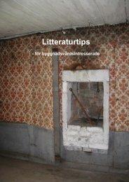 litteraturlista för byggnadsvårdsintresserade - KMMD