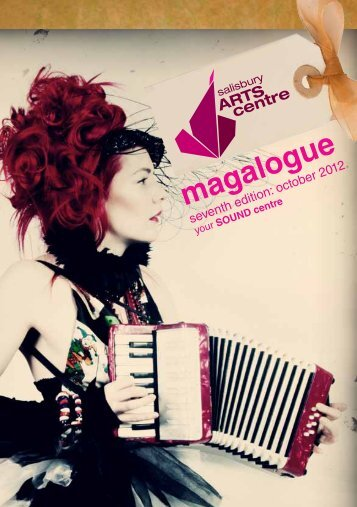 View the PDF version of October Magalogue - Salisbury Arts Centre