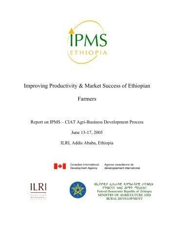Report on IPMS-CIAT Agri-business Development Process