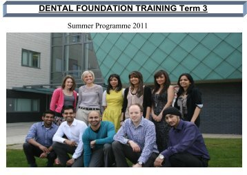 DENTAL FOUNDATION TRAINING Term 3 - West Midlands Deanery