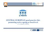 CENTRAL EUROPEAN good practice fair ... - Q-AGEING project