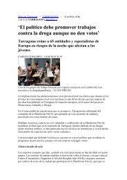 El político debe promover trabajos contra la droga aunque no den ...