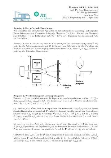 ¨Ubungen AKT 1, SoSe 2013 Prof. Dr. Arno Rauschenbeutel Dr ...