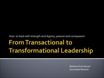 From Transactional to Transformational Leadership - Carilec