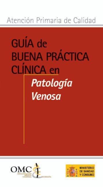 Guía de Buena Práctica Clínica en Patología venosa - CGCOM
