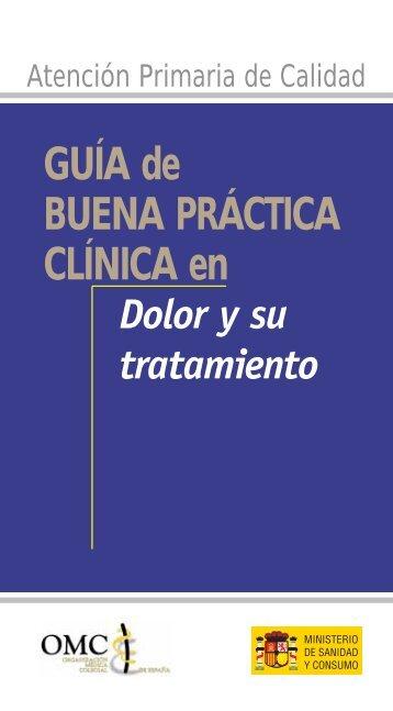 Guía de Buena Práctica Clínica en Dolor y su tratamiento - CGCOM