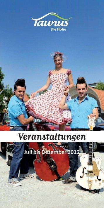 Veranstaltungen von Juli bis Dezember 2012 - Taunus