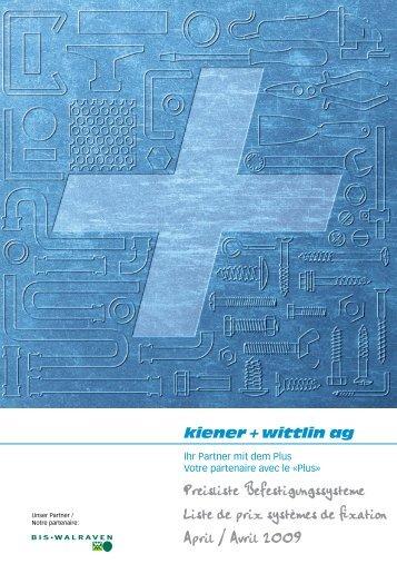 Preisliste Befestigungssysteme Liste de prix ... - Kiener + Wittlin AG