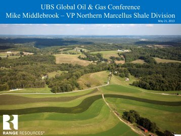 UBS Global Oil & Gas Conference Mike ... - Range Resources
