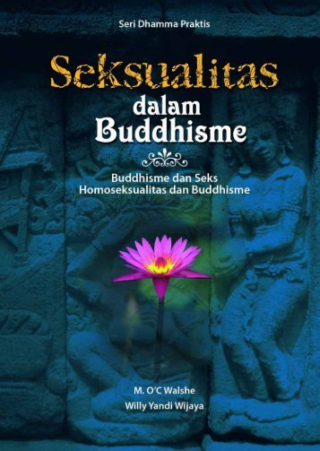 Seksualitas Dalam Buddhisme M. O'C Walshe Willy ... - buku Dharma