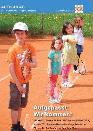 Aufgepasst: Wir kommen! - Tennisclub Landsberg e. V.