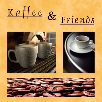 Kaffee & Friends - KostBar