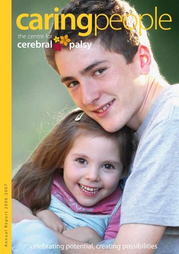 celebrating potential, creating possibilities - The Centre for Cerebral ...