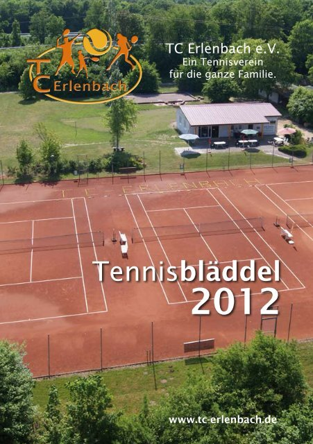 Unser Tennisbläddel 2012 steht zum download bereit.
