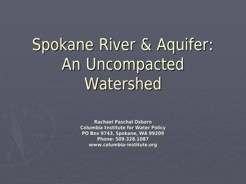 Spokane River & Aquifer - Utton Transboundary Resources Center