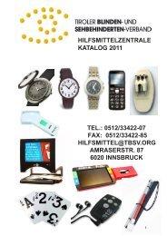 HILFSMITTELZENTRALE KATALOG 2011 TEL ... - Tiroler Blinden