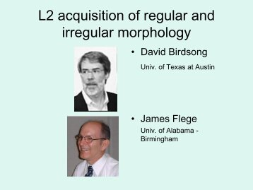 L2 acquisition of regular and irregular morphology
