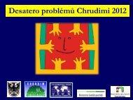 prezentace Desatera problémů města Chrudim 2012