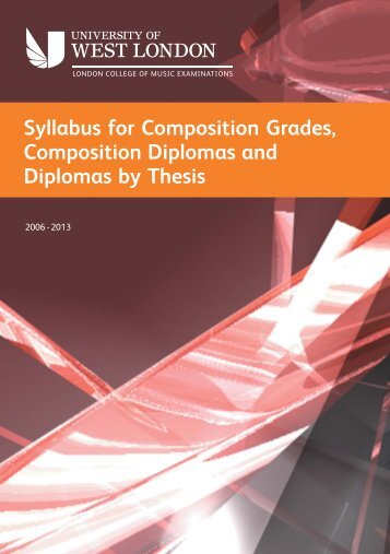 LCM Exams - composition & thesis syllabus - University of West ...