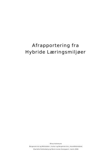 Slutrapport marts 2006 - Aarhus Kommunes Biblioteker