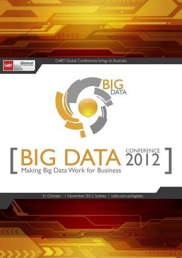 Making Big Data Work for Business - CeBIT Australia