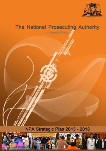NPA Strategic Plan 2013 - 2018 - National Prosecuting Authority