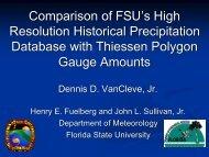 Comparison of FSU's High Resolution Historical Precipitation ...