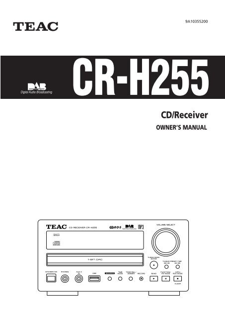 CR-H255 OWNER'S MANUAL CD/Receiver - TEAC Europe GmbH