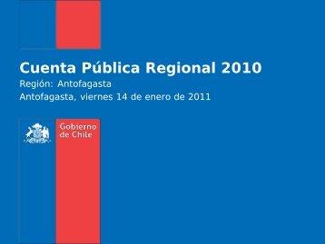 Cuenta Pública Regional 2010 - Gobierno Regional de Antofagasta