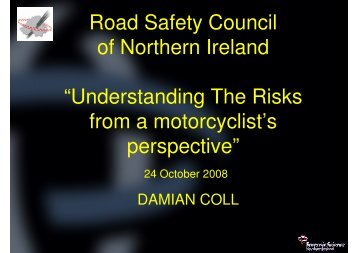 Road Safety Council of Northern Ireland ... - Right To Ride