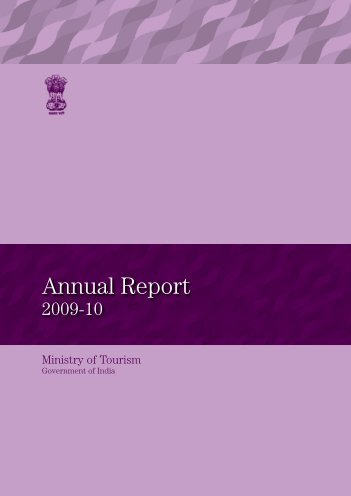 Annual Report for the Year 2009-10 - Ministry of Tourism