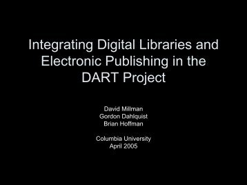 Integrating Digital Libraries and Electronic Publishing in the ...