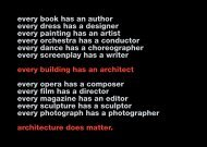 every book has an author every dress has a designer every painting ...
