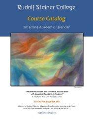 RSC 2013-2014 Course Catalog ver4 - Rudolf Steiner College