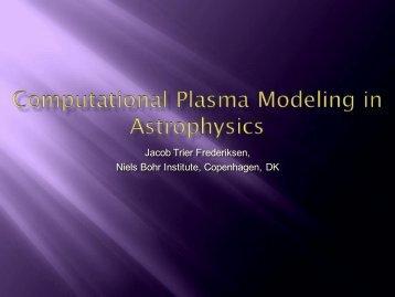 Computational plasma modeling in astrophysics
