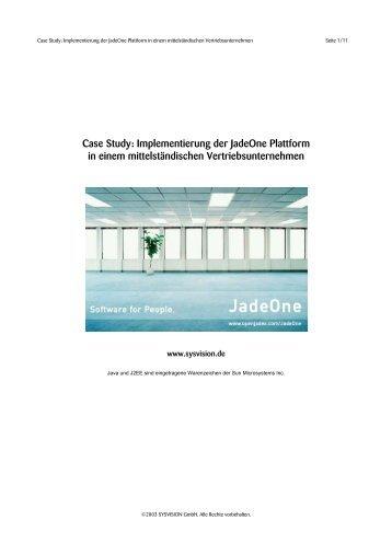 Case Study: Implementierung der JadeOne Plattform in einem ...