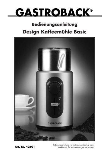 Bedienungsanleitung Design Kaffeemühle Basic - TechGalerie GmbH