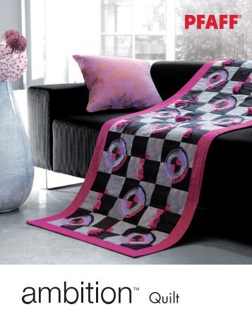 """Download sewing instructions """"ambition™ Quilt"""" (pdf) - Pfaff"""