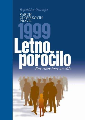Letno poročilo varuha človekovih pravic za leto 1999 (PDF format)