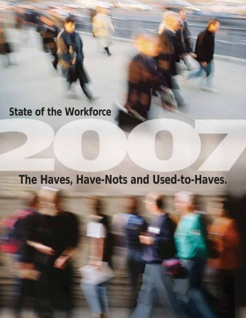 The Haves, Have-Nots and Used-to-Haves. - Workforce Alliance
