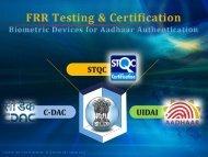 FRR Testing and Certification: First Workshop Presentation ... - STQC