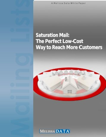 Saturation Mail: The Perfect Low-Cost Way to Reach ... - Melissa Data