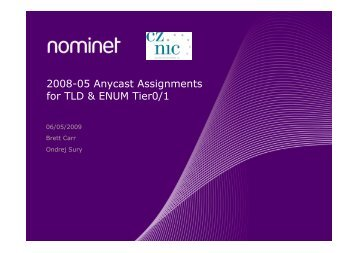 2008-05 Anycast Assignments for TLD & ENUM Tier0/1 - RIPE 58