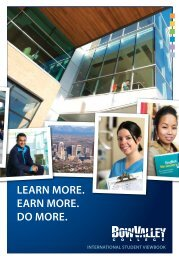 lEARN mORE. EARN mORE. DO mORE. - Bow Valley College ...